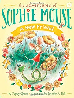 A New Friend (The Adventures of Sophie Mouse)
