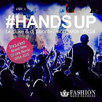 Hands Up 2K14 (Official Remixes)