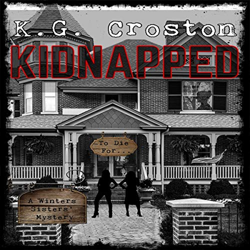 Kidnapped (A Winters Sisters Cozy Mystery) cover art