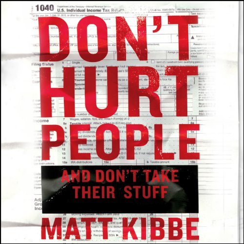 Don't Hurt People and Don't Take Their Stuff audiobook cover art