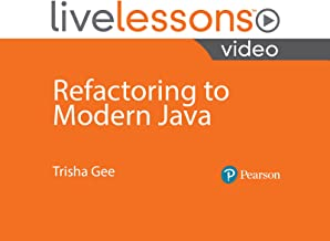 Refactoring to Modern Java LiveLessons