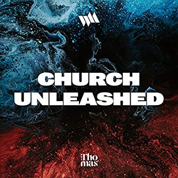Church Unleashed