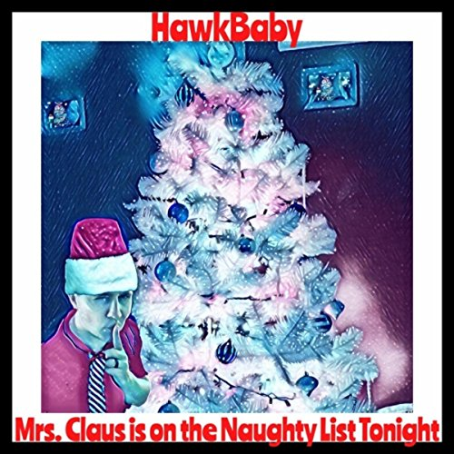 Mrs. Claus is on the Naughty List Tonight