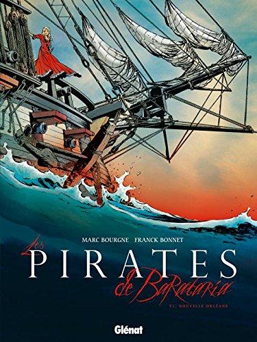 Les Pirates de Barataria - Tome 01: Nouvelle Orléans