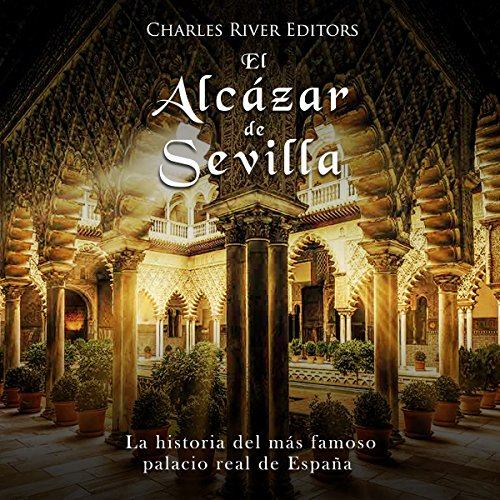 El Alcázar de Sevilla [The Alcázar of Seville] cover art