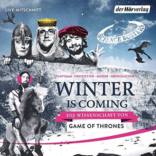 Winter is Coming Audiobook By Martin Puntigam, Florian Freistetter, Martin Moder, Elisabeth Oberzaucher cover art