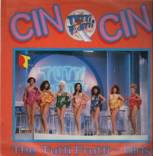 The Tutti Frutti-Girls - Cin Cin [Vinyl-Single]