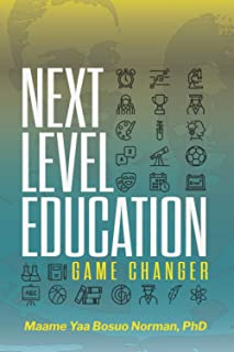 Next Level Education - Game Changer: Voices of Our Future Leaders