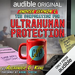 Andrea Vernon and the Corporation for UltraHuman Protection                   Auteur(s):                                                                                                                                 Alexander C. Kane                               Narrateur(s):                                                                                                                                 Bahni Turpin                      Durée: 8 h et 50 min     29 évaluations     Au global 4,3