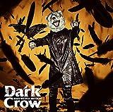 Dark Crow 歌詞