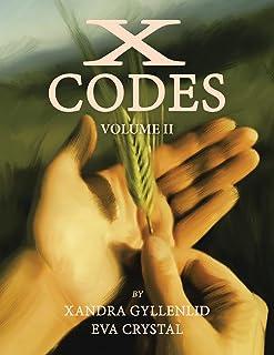 X-Codes: Volume Ii