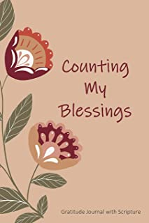 Counting My Blessings: Gratitude Journal with Scripture