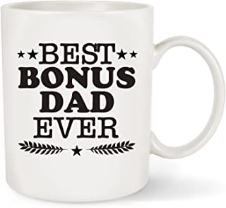 Best Bonus Dad Ever Coffee Mug - Perfect Stepdad/ Stepfather Gifts for Father's Day Birthday Christmas - Unique Present Idea Coffee Tea Cup for Men, Husband, Grandpa,Dad (Best Bonus Dad Ever, 11 OZ)