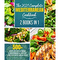 Deals on The 2021 Complete Mediterranean Cookbook Kindle Edition