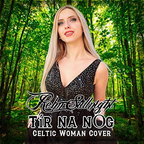 Tír na nÓg (Celtic Woman Cover)