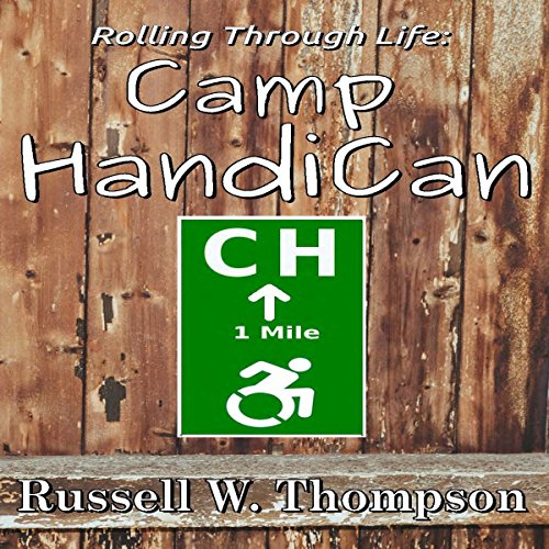 Rolling Through Life: Camp HandiCan audiobook cover art