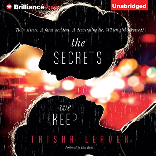 The Secrets We Keep                   Written by:                                                                                                                                 Trisha Leaver                               Narrated by:                                                                                                                                 Kate Rudd                      Length: 7 hrs and 13 mins     Not rated yet     Overall 0.0