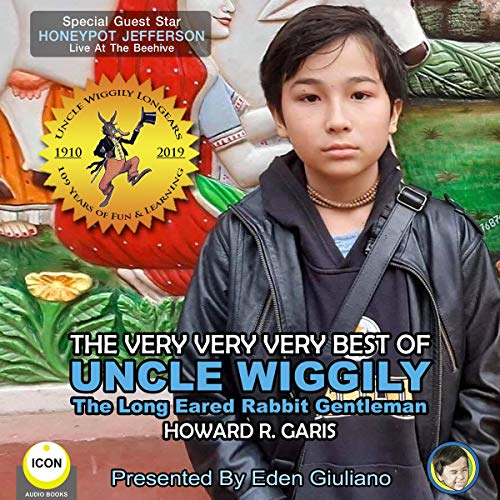 The Very Very Very Best of Uncle Wiggily - the Long Eared Rabbit Gentleman cover art