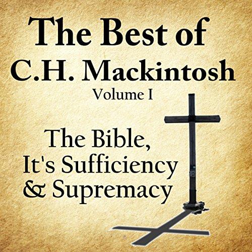 The Best of C. H. Mackintosh, Volume I audiobook cover art