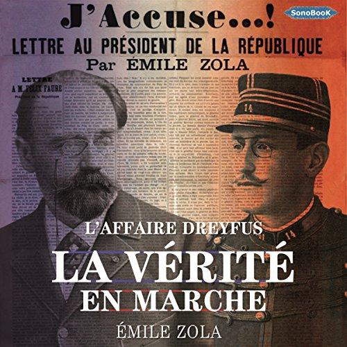 Couverture de La Vérité en Marche : L'Affaire Dreyfus