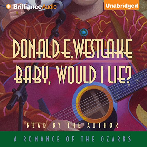 Baby, Would I Lie audiobook cover art