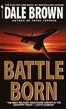 Battle Born: A Novel (Patrick McLanahan Book 8)