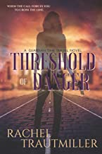 Threshold of Danger (A Guardian Time Travel Novel)