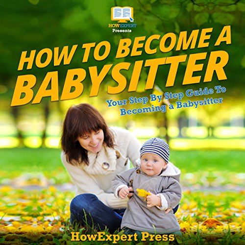 How to Become a Babysitter  audiobook cover art