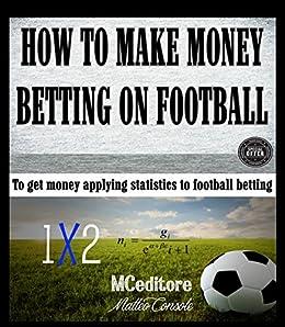 easiest way to make money betting on football