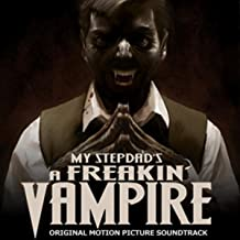 My Step-Dad's A Freakin' Vampire Soundtrack