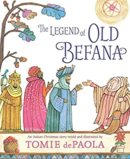 The Legend of Old Befana: An Italian Christmas Story by [Tomie dePaola]