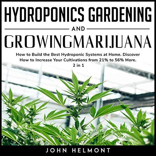 Hydroponics Gardening and Growing Marijuana Titelbild
