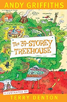 The 39-Storey Treehouse (The Treehouse Series Book 3) by [Andy Griffiths, Terry Denton]