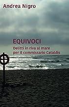 Equivoci. Delitti in riva al mare per il commissario Cataldis
