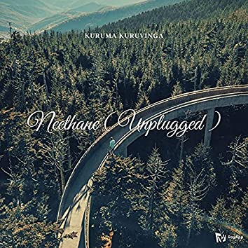 Neethane ( Unplugged ) - Kuruma Kuruvinga