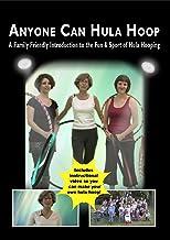 Anyone Can Hula Hoop