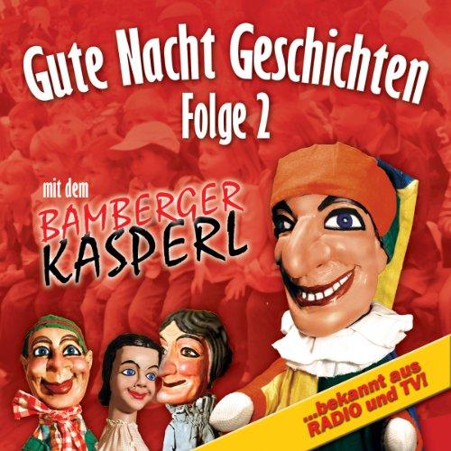 Gute Nacht Geschichten 2 (Bamberger Kasperl) Titelbild