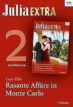Julia Extra Band 379 - Titel 2: Rasante Affäre in Monte Carlo (German Edition)