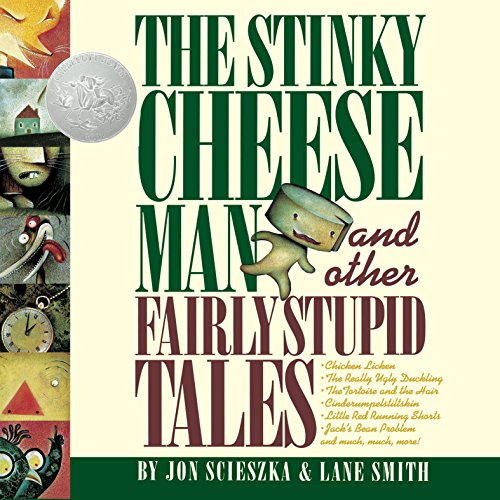 The Stinky Cheese Man     And Other Fairly Stupid Tales              By:                                                                                                                                 Jon Scieszka,                                                                                        Lane Smith - contributor                               Narrated by:                                                                                                                                 Mike Ferrerir                      Length: 21 mins     Not rated yet     Overall 0.0