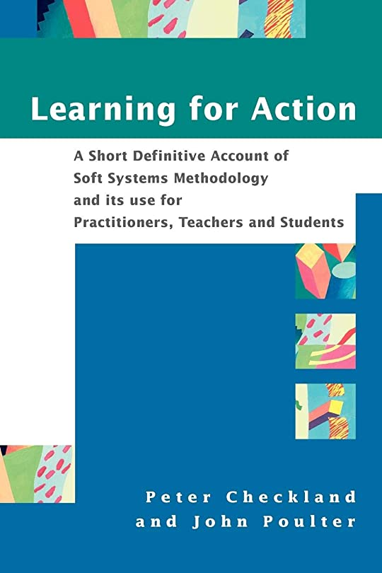換気する陸軍サンダルLearning For Action: A Short Definitive Account of Soft Systems Methodology, and its use for Practitioners, Teachers and Students (No Longer Used)
