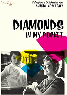 Diamonds in my Pocket: Tales from a Childhood in Asia