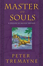 Master of Souls: A Mystery of Ancient Ireland (A Sister Fidelma Mystery Book 16)