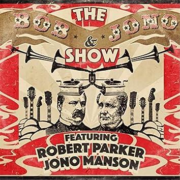The Bob and Jono Show