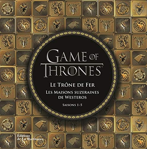 Game of Thrones. Le Trône de fer, les maisons suze