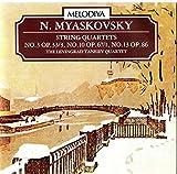 Myaskovsky String Quartets No. 3 in D , No. 10 in F , No. 13 in a - Leningrad Taneiev Quartet