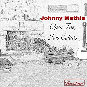 Open Fire, Two Guitars