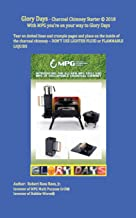 Glory Days - Charcoal Chimney Starter: With Mpg You're on Your Way to Glory Days