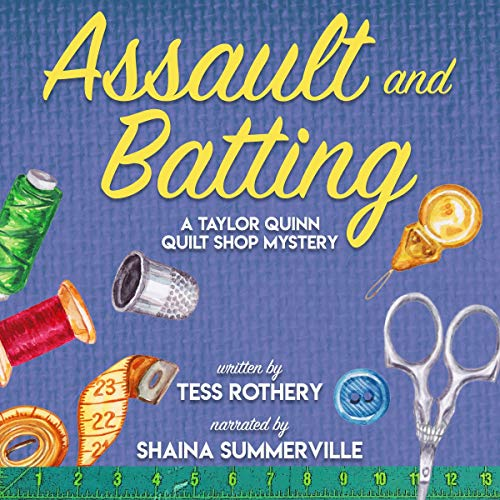 Assault and Batting Audiobook By Tess Rothery cover art