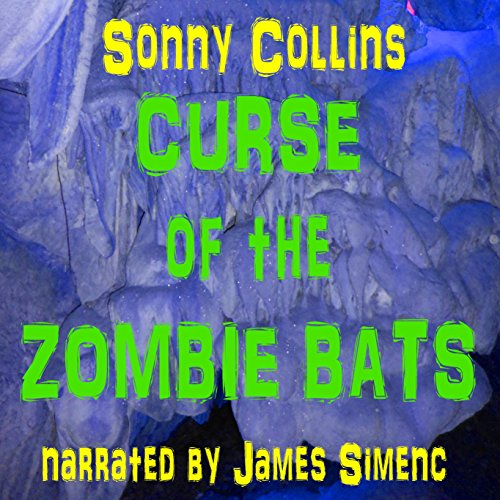 Curse of the Zombie Bats audiobook cover art