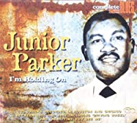 I'm Holding On by Junior Parker
